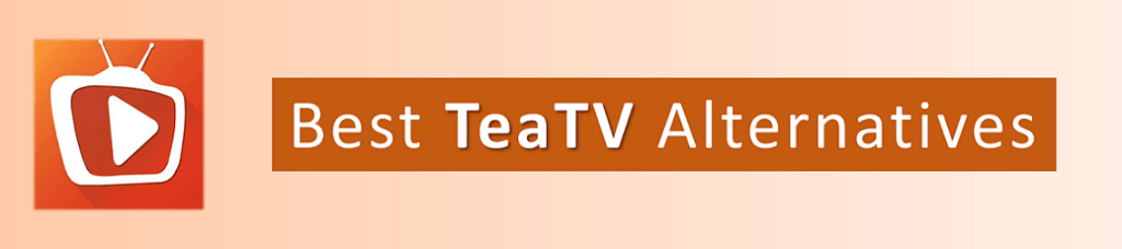 best teatv alternatives for firestick, fire tv and android tv