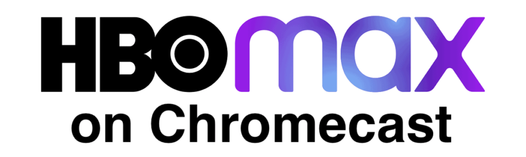 how to chromecast hbo max on a tv