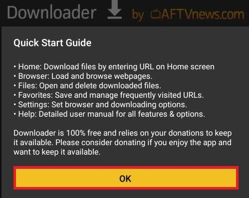 Next, you will be greeted by a Quick Start Guide for the Downloader app. Select OK to continue.